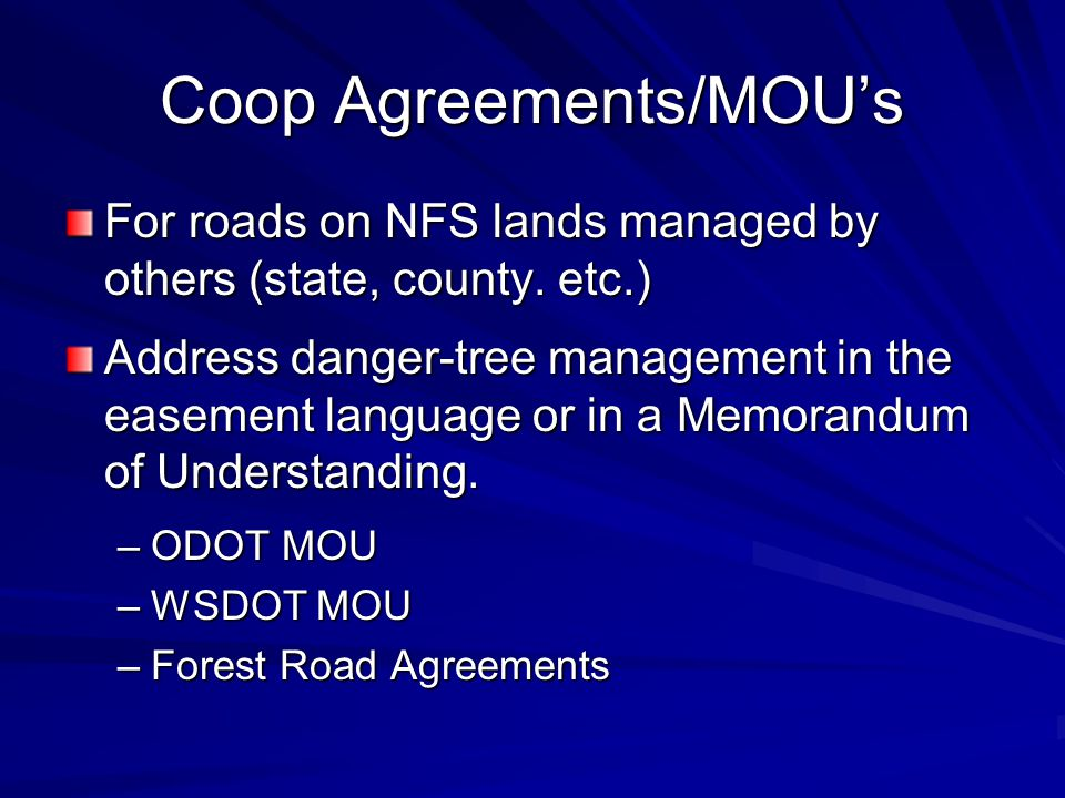 Coop Agreements/MOU's For roads on NFS lands managed by others (state, county.