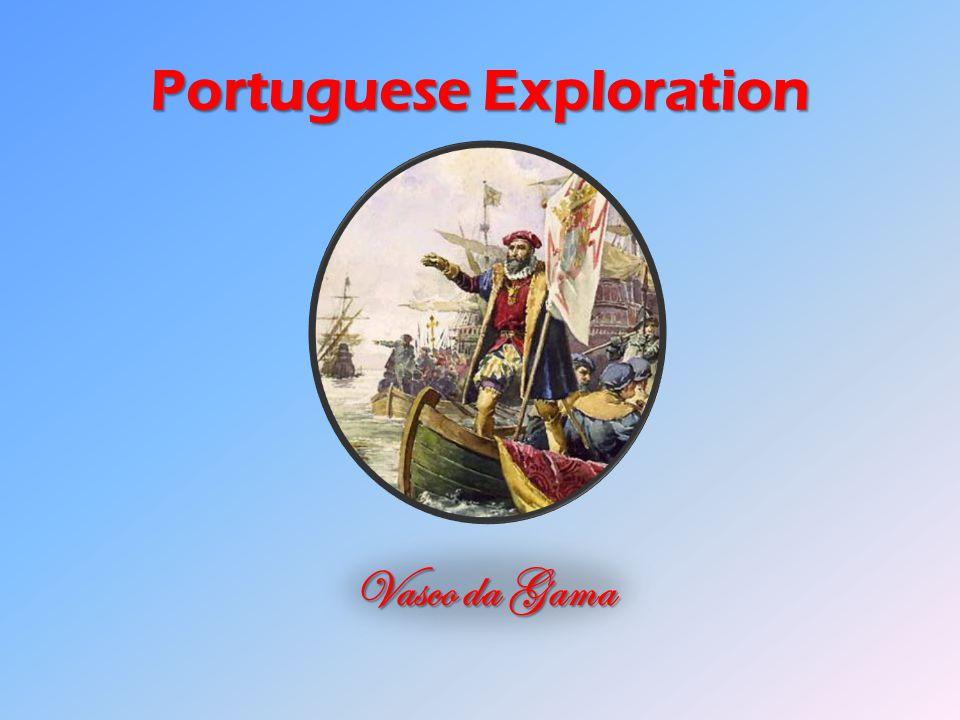 Portuguese Exploration Vasco da Gama