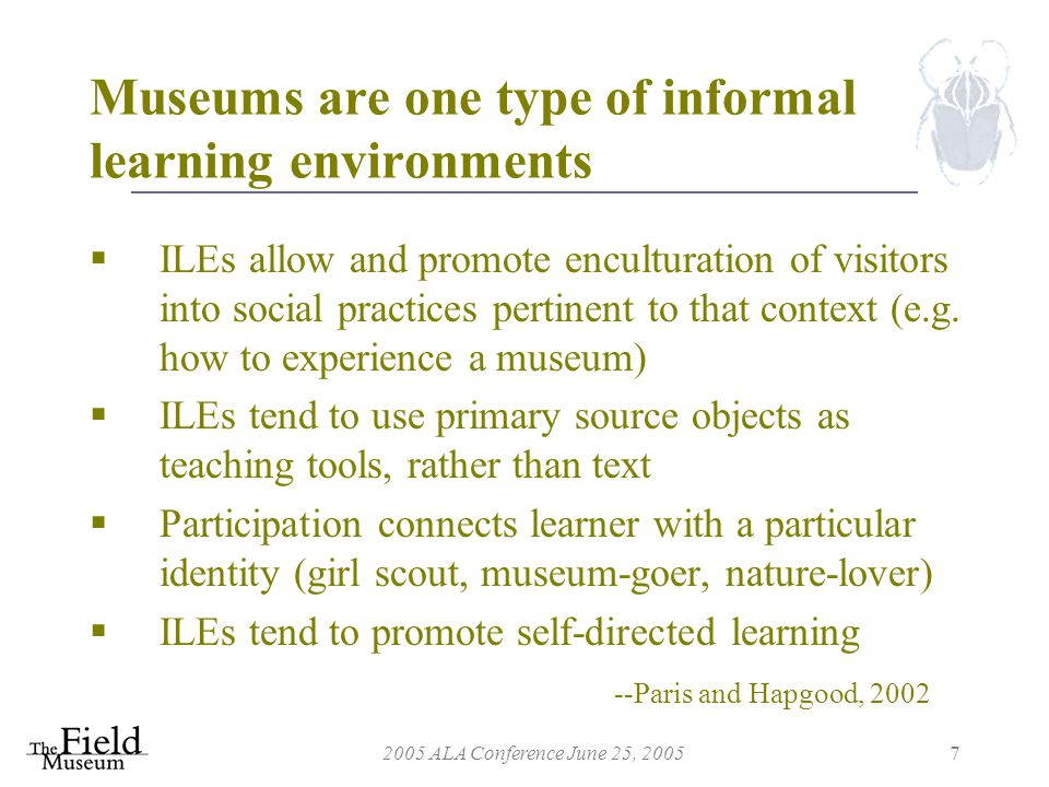 2005 ALA Conference June 25, 200538 Object-based learning at the Museum can be extended with the Harris Loan program