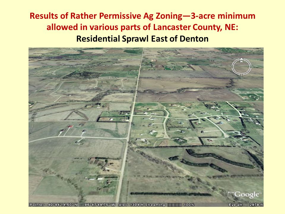 Results of Rather Permissive Ag Zoning—3-acre minimum allowed in various parts of Lancaster County, NE: Residential Sprawl East of Denton