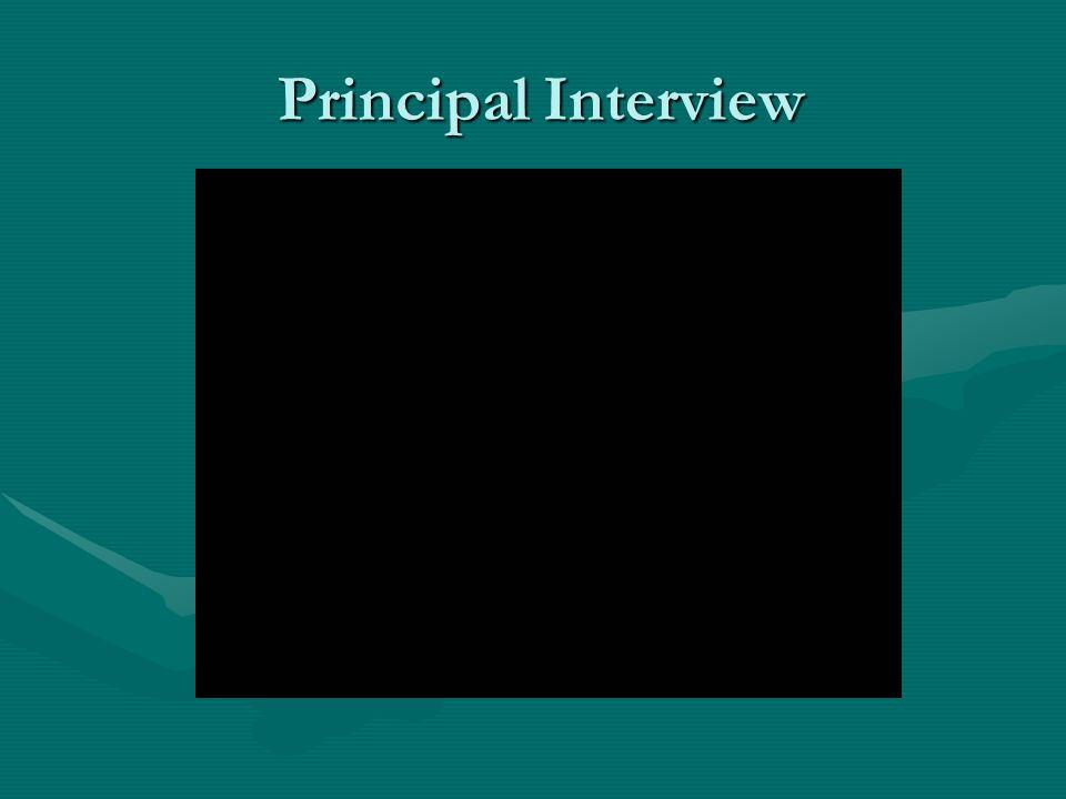 Principal Interview Principal Interview