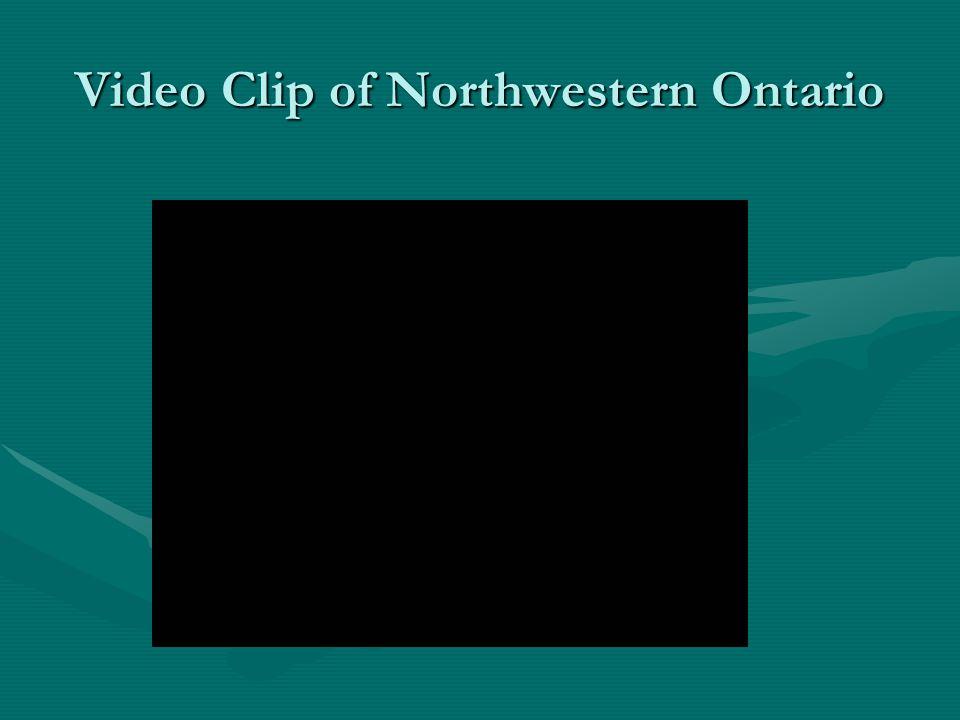 Video Clip of Northwestern Ontario