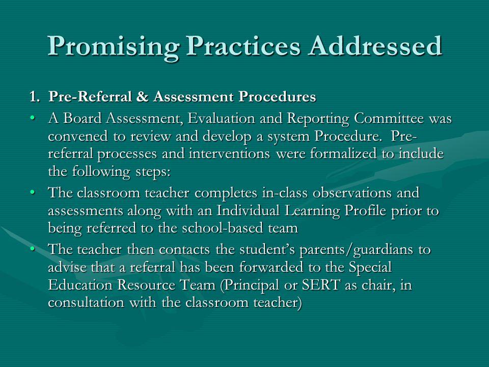 Promising Practices Addressed 1.