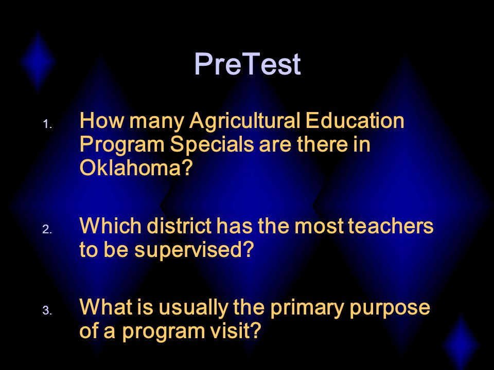 PreTest 1. How many Agricultural Education Program Specials are there in Oklahoma.