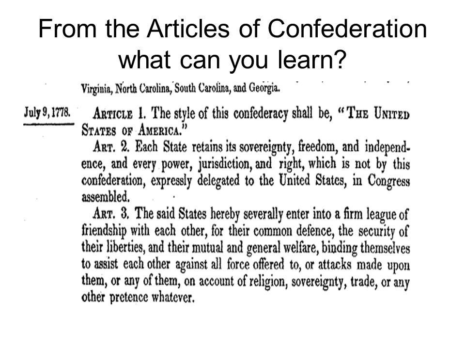From the Articles of Confederation what can you learn
