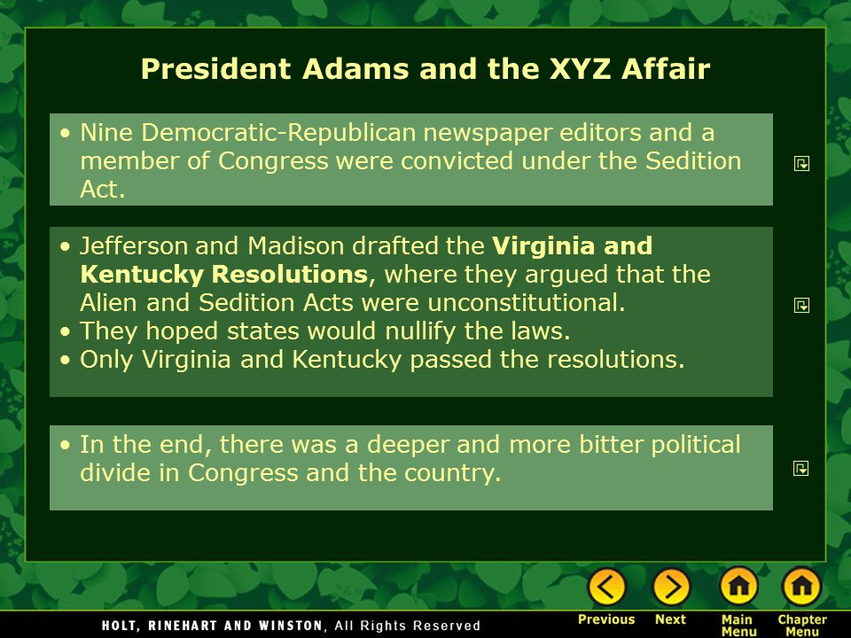 President Adams and the XYZ Affair Nine Democratic-Republican newspaper editors and a member of Congress were convicted under the Sedition Act. Jeffer