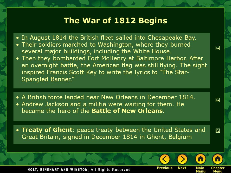 The War of 1812 Begins A British force landed near New Orleans in December 1814. Andrew Jackson and a militia were waiting for them. He became the her