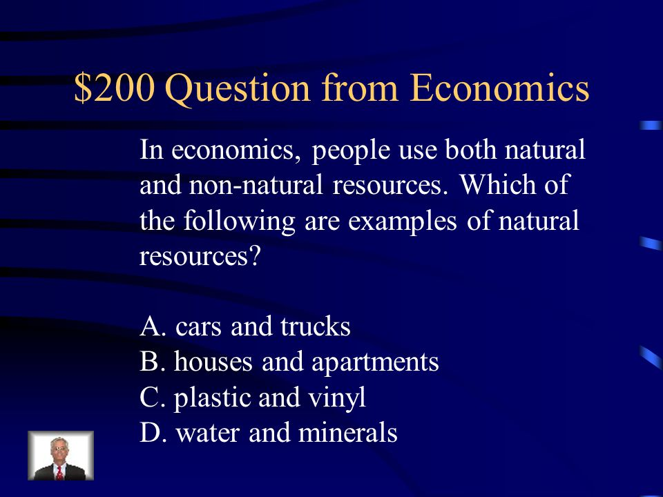 $100 Answer from Economics D. the steamboat