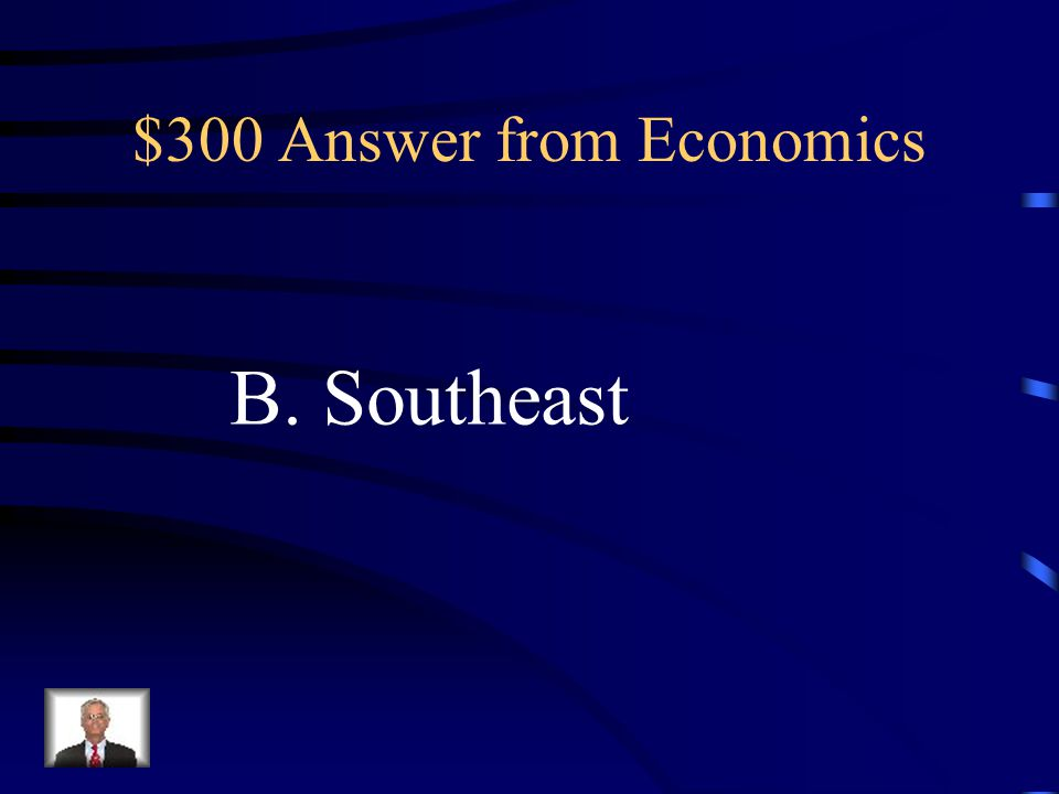 $300 Question from Economics Which region of the United States is a major producer of crops such as tobacco, peanuts, and fruit because of its long gr
