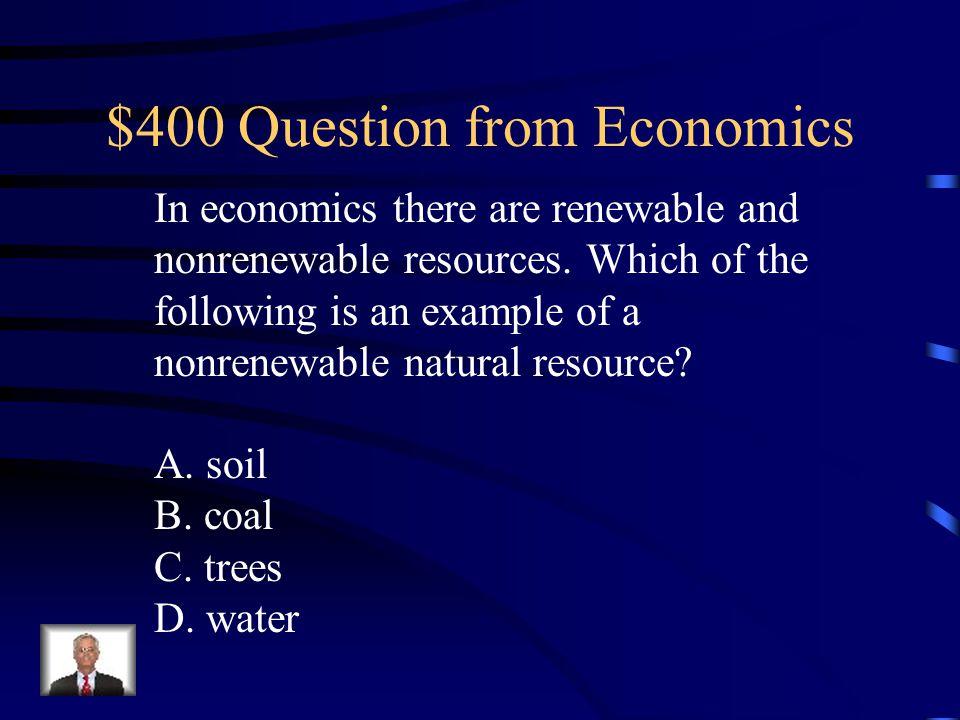 $300 Answer from Economics B. Southeast