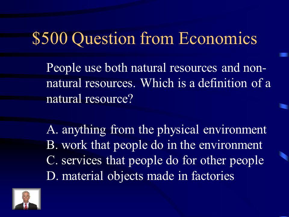 $400 Answer from Economics B. coal