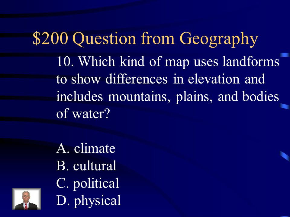 $100 Answer from Geography B. northern and southern hemispheres.