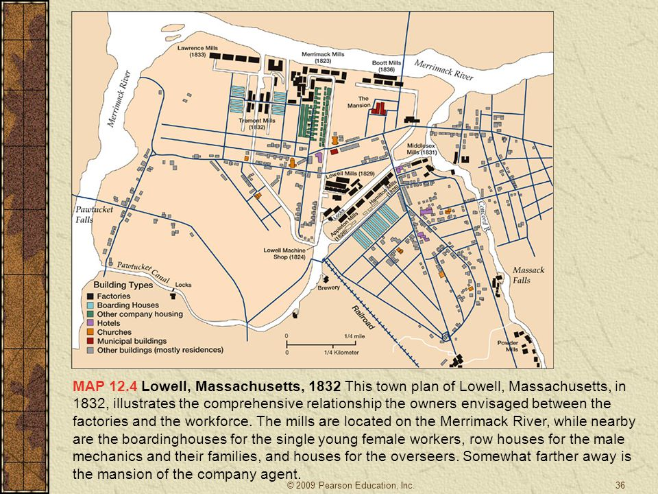 MAP 12.4 Lowell, Massachusetts, 1832 This town plan of Lowell, Massachusetts, in 1832, illustrates the comprehensive relationship the owners envisaged