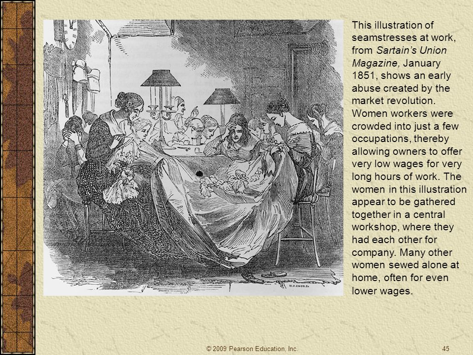 This illustration of seamstresses at work, from Sartain's Union Magazine, January 1851, shows an early abuse created by the market revolution. Women w