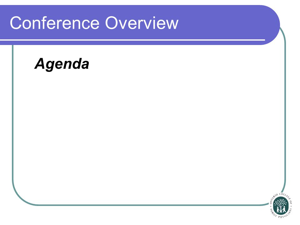 Conference Overview Agenda