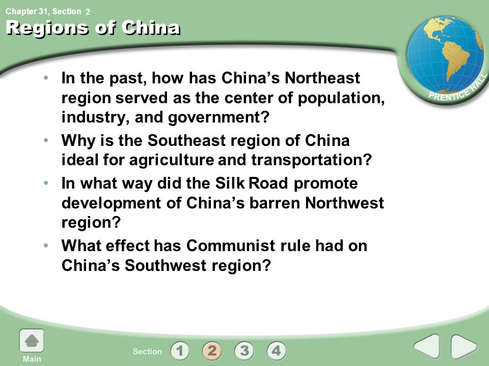 Chapter 31, Section Regions of China In the past, how has China's Northeast region served as the center of population, industry, and government? Why i