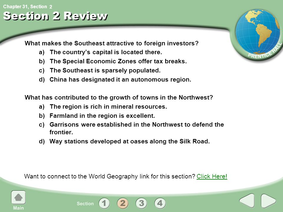 Chapter 31, Section Section 2 Review What makes the Southeast attractive to foreign investors? a)The country's capital is located there. b)The Special
