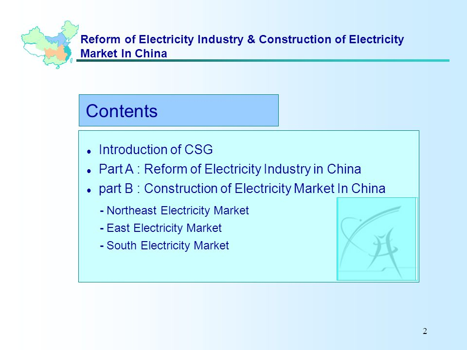 2 Reform of Electricity Industry & Construction of Electricity Market In China Introduction of CSG Part A : Reform of Electricity Industry in China pa