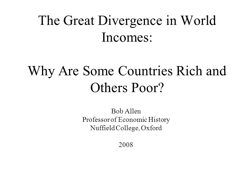 The Great Divergence in World Incomes: Why Are Some Countries Rich and Others Poor.