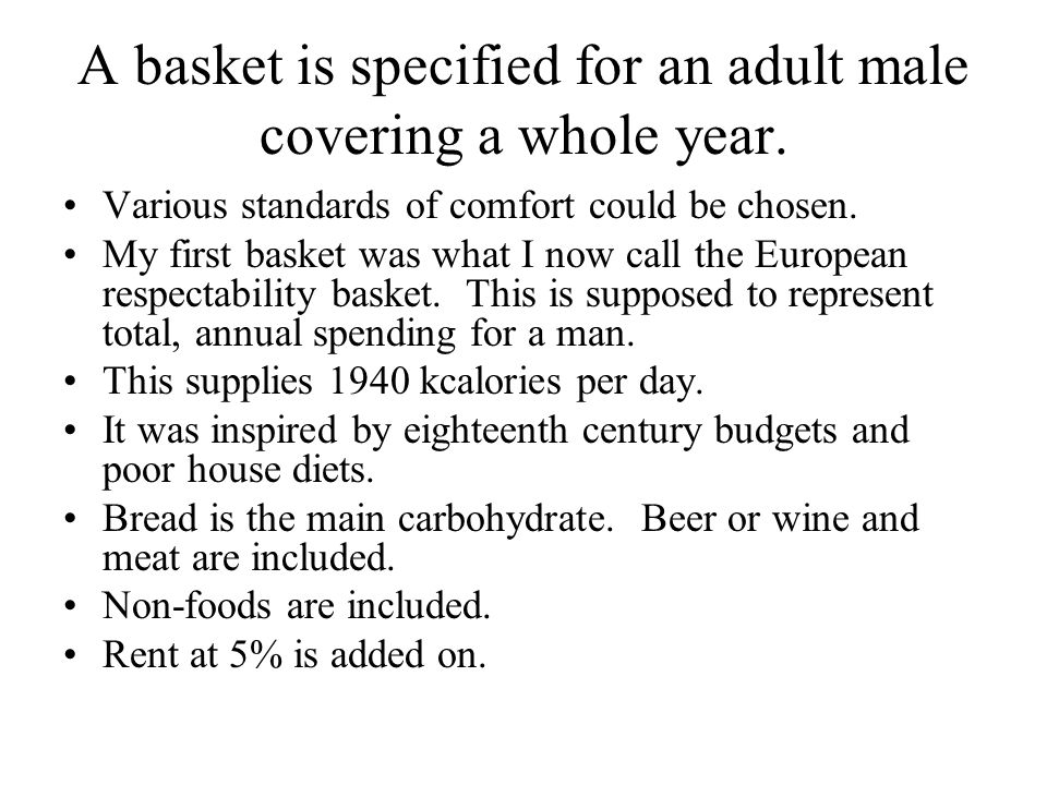 A basket is specified for an adult male covering a whole year.