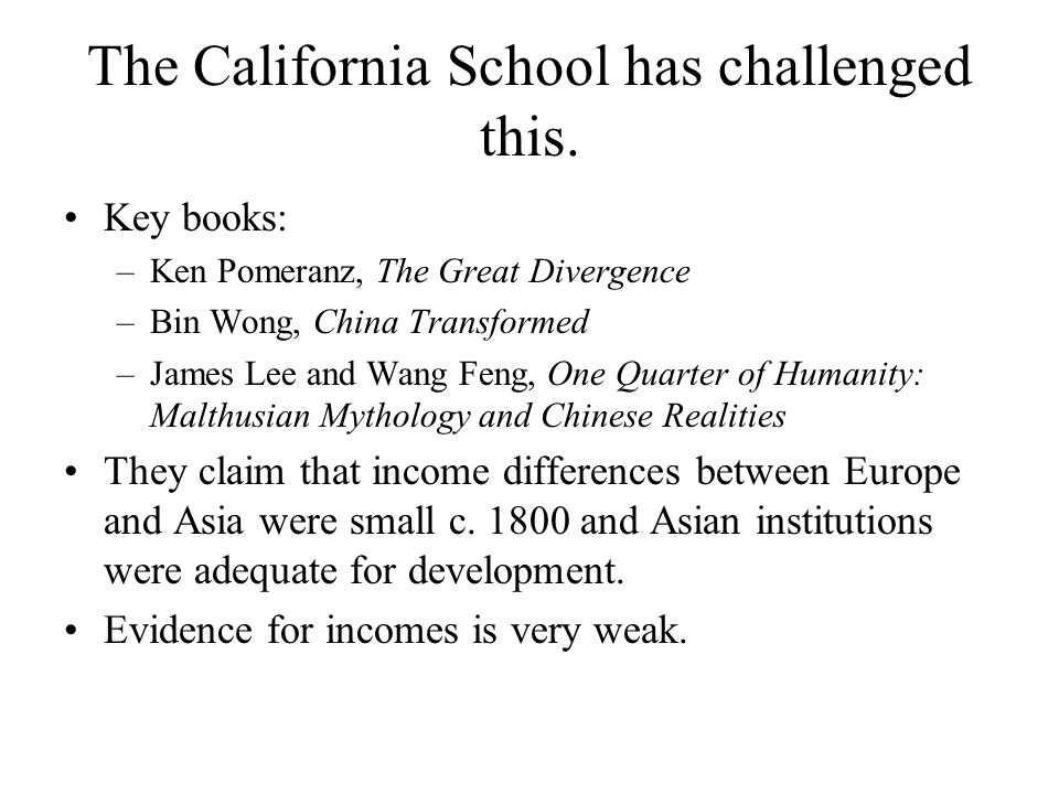 The California School has challenged this.