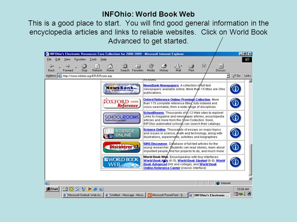INFOhio: World Book Web This is a good place to start.