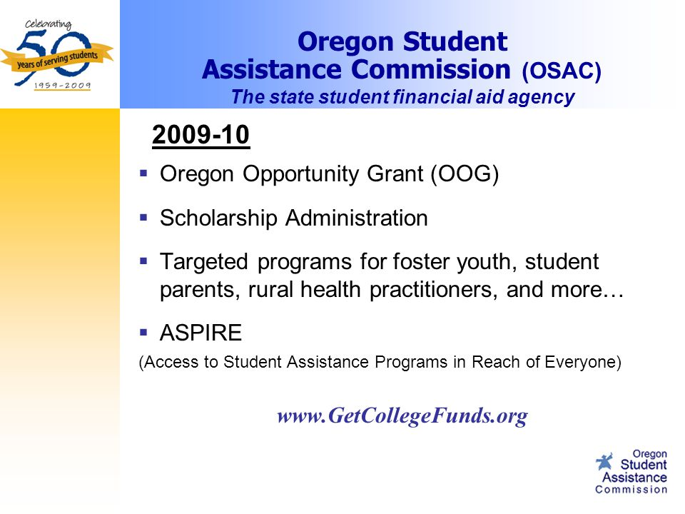 How to learn more …  College financial aid office  High school counselor / ASPIRE program  Federal student aid information center – 1-800-433-3243 – www.finaid.org  Opportunities booklets
