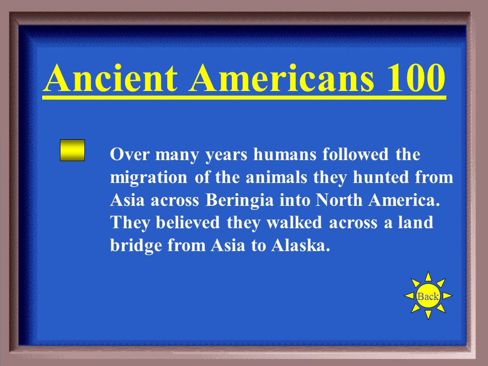 During the Ice Age, how do scientists believe that people got to North America