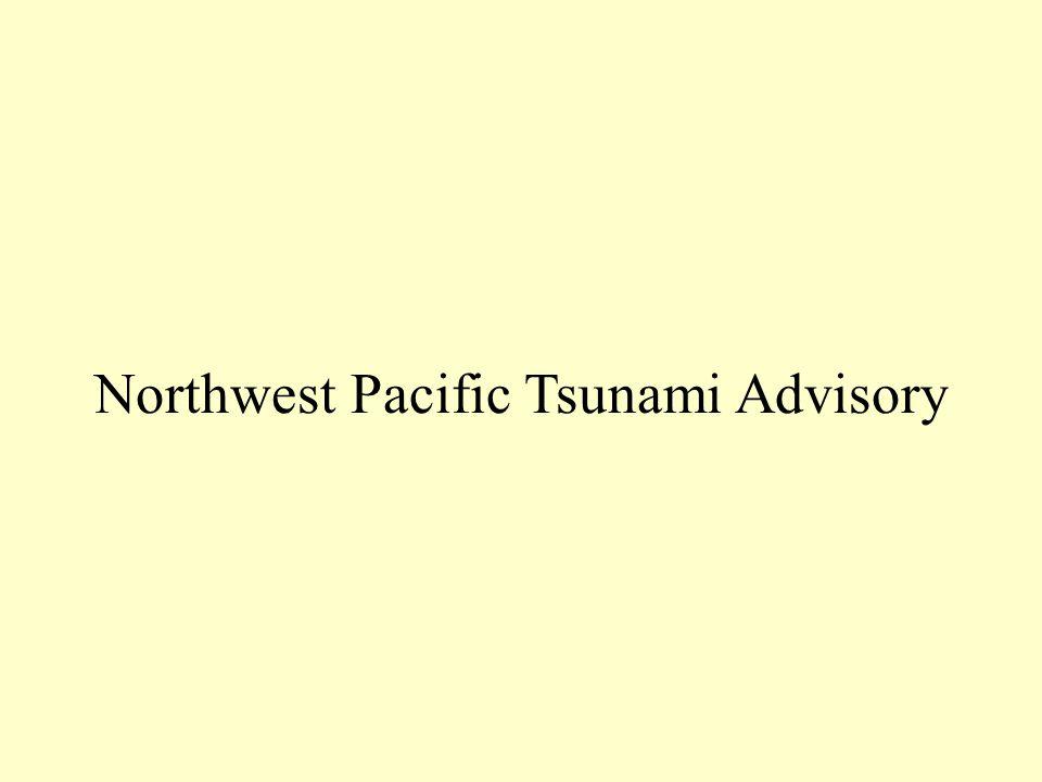 Northwest Pacific Tsunami Advisory