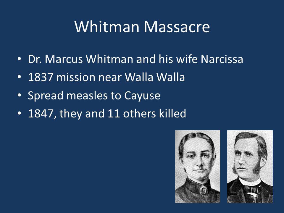 Whitman Massacre Dr.