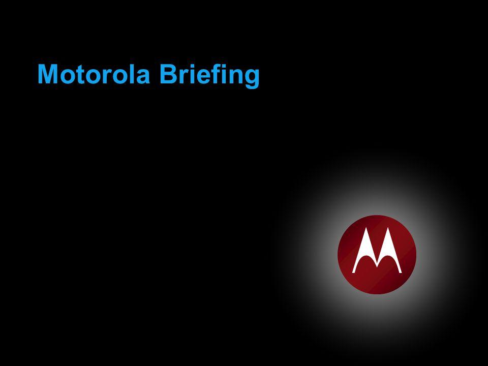 Motorola Briefing