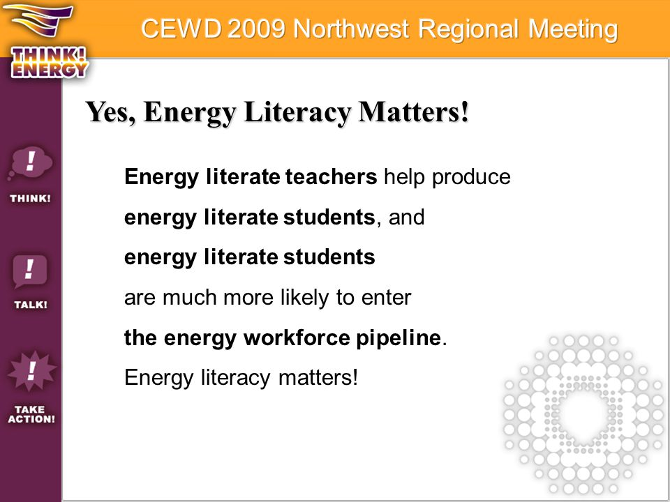 Yes, Energy Literacy Matters.