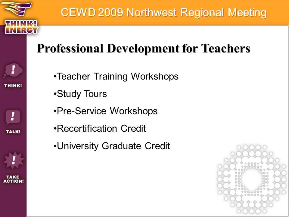 Professional Development for Teachers Teacher Training Workshops Study Tours Pre-Service Workshops Recertification Credit University Graduate Credit