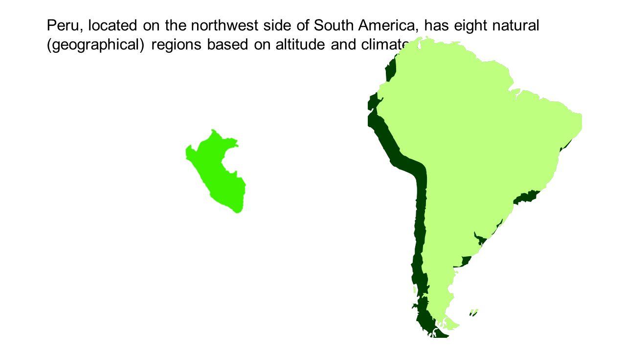 Region 1 (Chala) The Chala region is the coastal area along the Pacific Ocean.