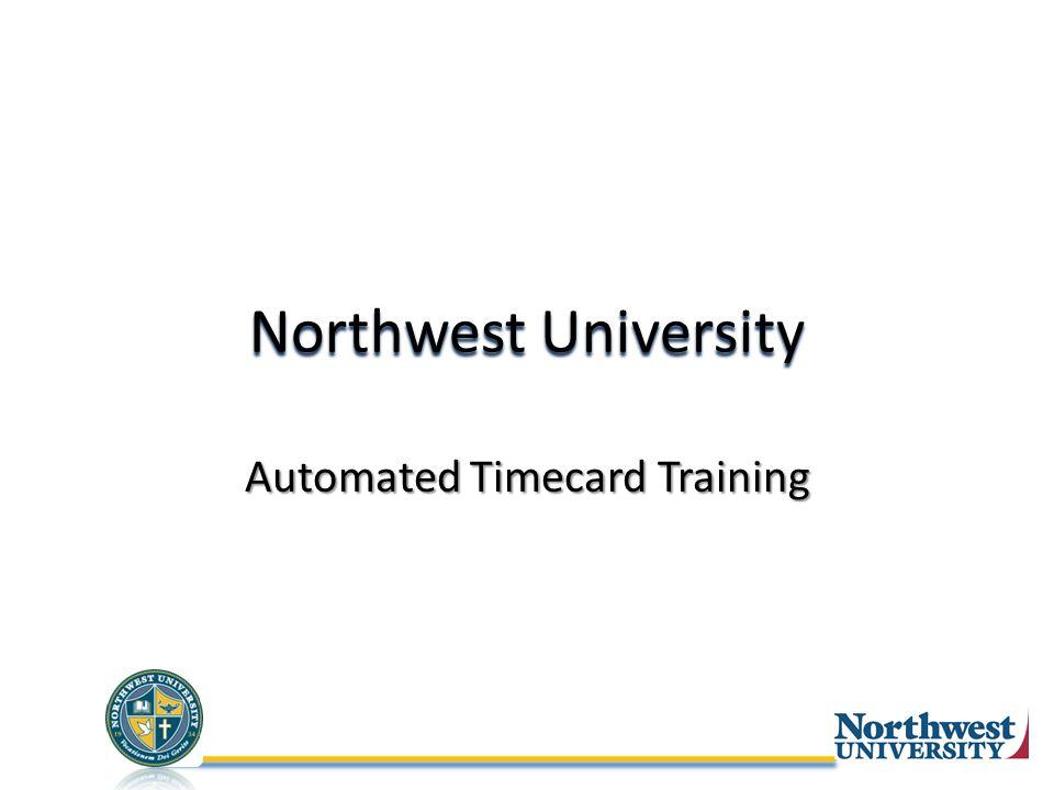 Northwest University Automated Timecard Training