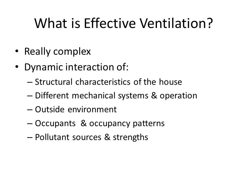 What is Effective Ventilation.