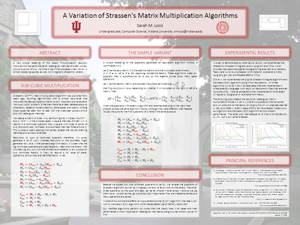 A Variation of Strassen s Matrix Multiplication Algorithms Sarah M.