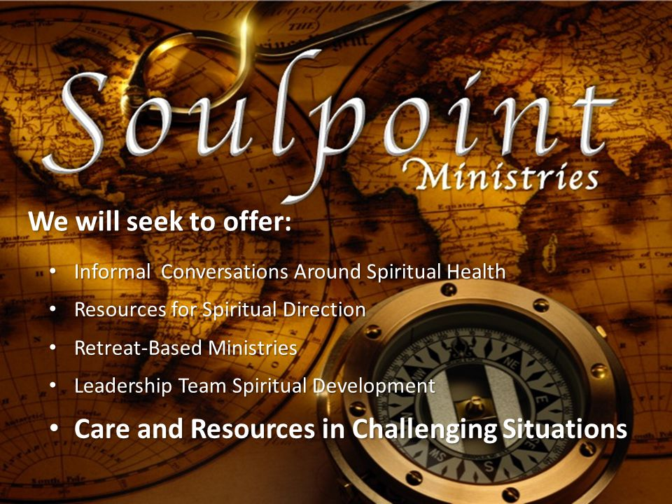 A strategic initiative of The Pacific Northwest Conference of The Free Methodist Church www.soulpointministries.org