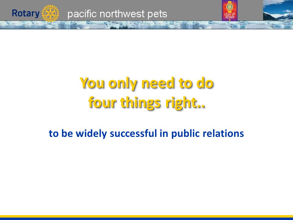 pacific northwest pets You only need to do four things right..