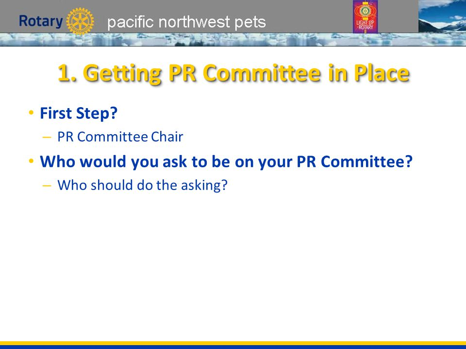 pacific northwest pets 1. Getting PR Committee in Place First Step.