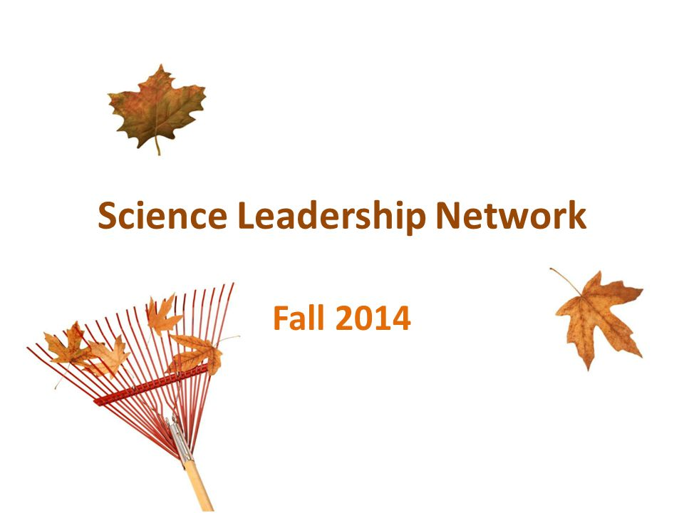 Science Leadership Network Fall 2014