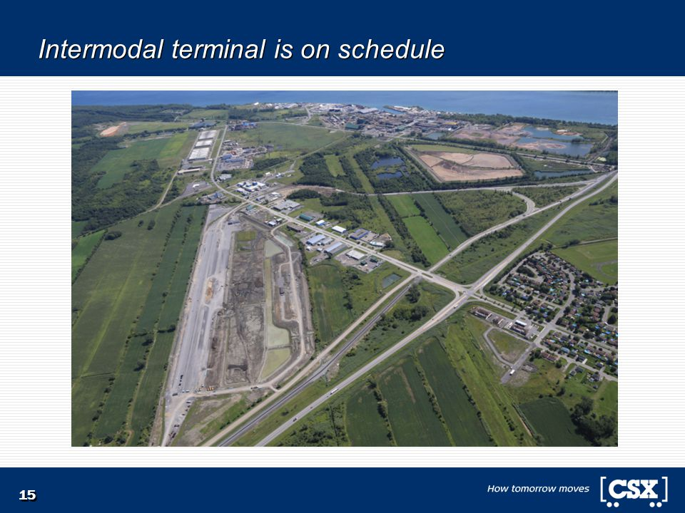 Intermodal terminal is on schedule 15