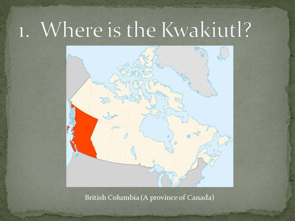 British Columbia (A province of Canada)