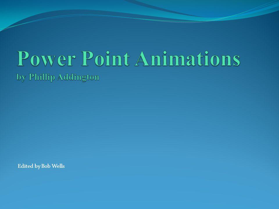 Edited by Bob Wells