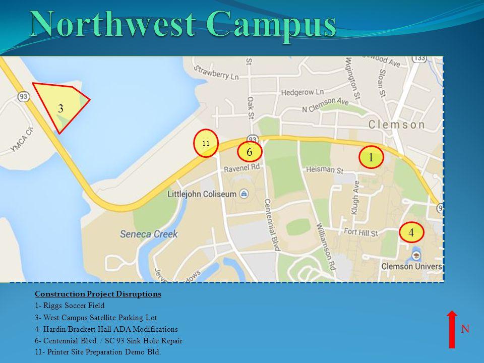 Construction Project Disruptions 1- Riggs Soccer Field 3- West Campus Satellite Parking Lot 4- Hardin/Brackett Hall ADA Modifications 6- Centennial Bl