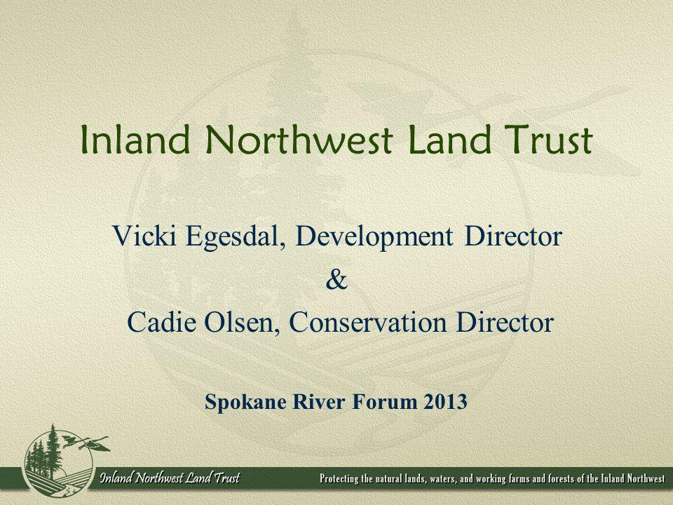 3/26/2013 Inland Northwest Land Trust