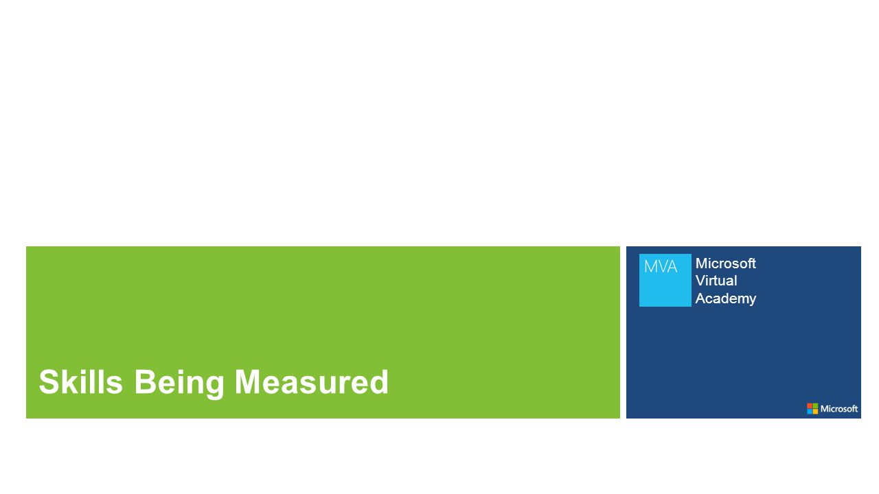 Microsoft Virtual Academy Skills Being Measured