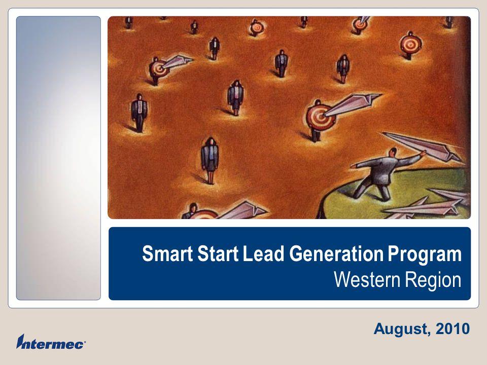 COMPANY CONFIDENTIAL Smart Start Lead Generation Program Western Region August, 2010