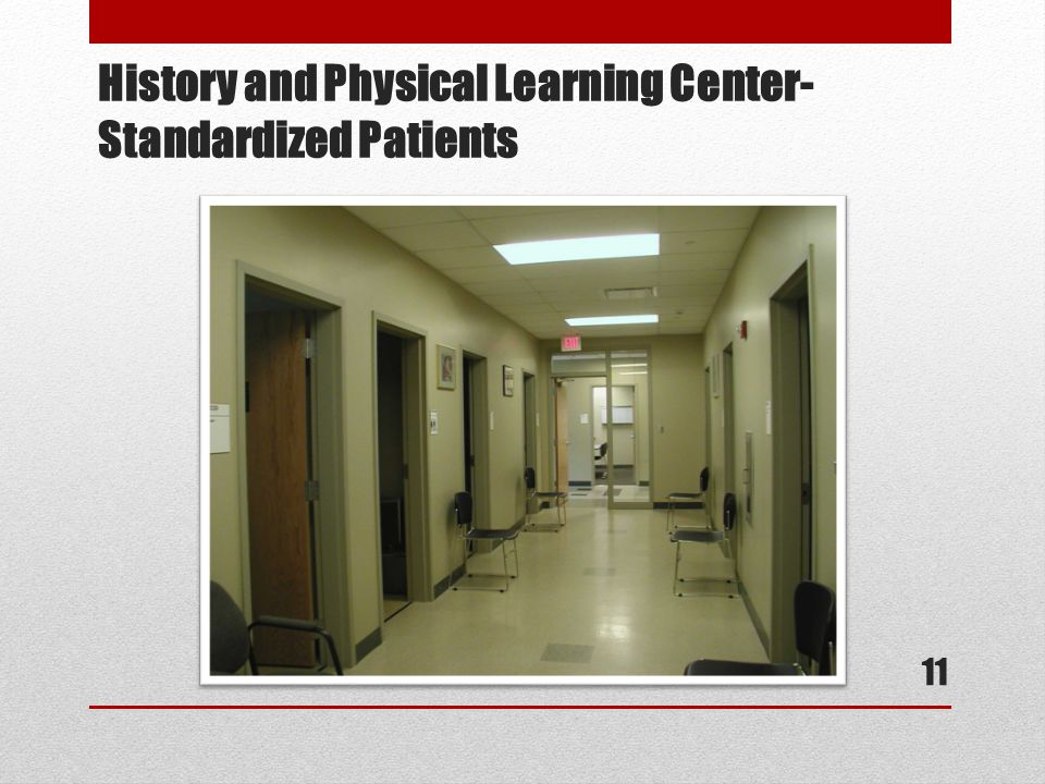 History and Physical Learning Center- Standardized Patients 11