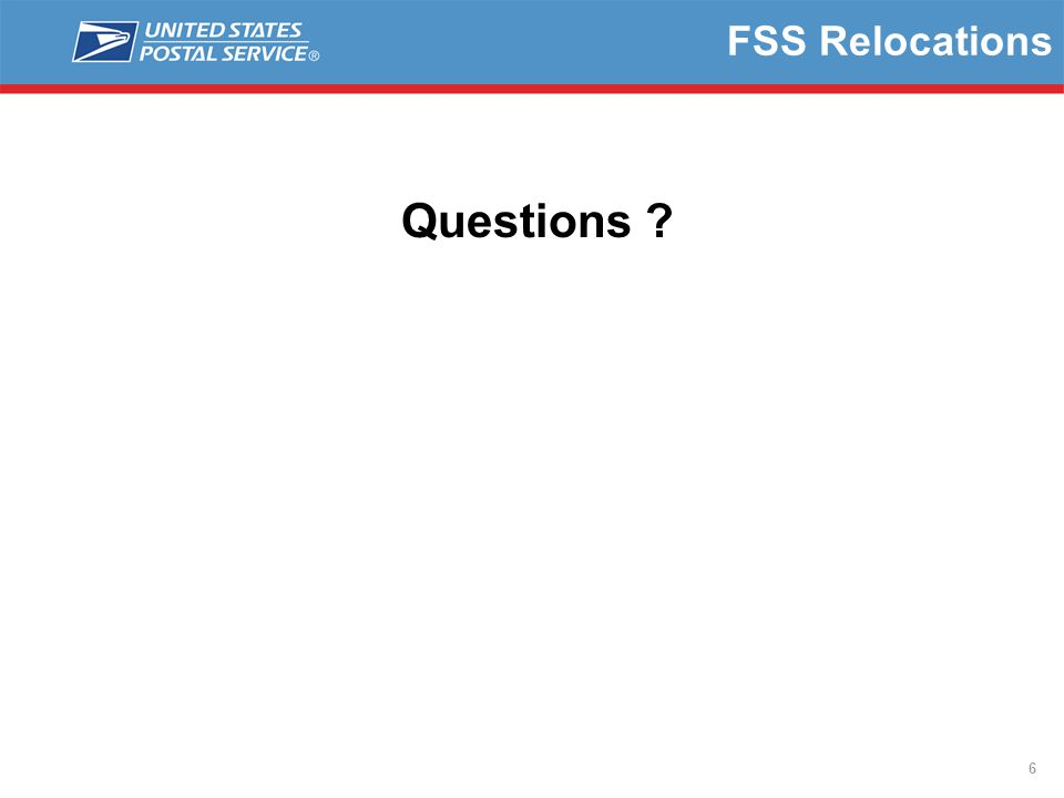 6 FSS Relocations Questions
